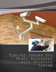 Typical Issues You Might Encounter with Security System