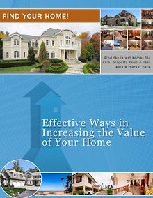 Effective Ways in Increasing the Value of Your Home