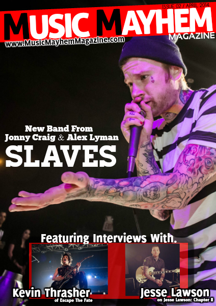 Music Mayhem Magazine April 2014 : ISSUE #2