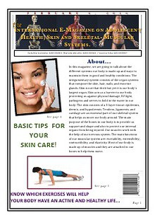 The International E-Magazine on Adolescent Health;Skin and Skeletal-Muscual Systems