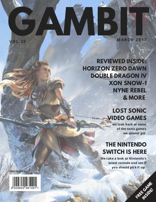 GAMbIT Magazine Issue #25 March 2017