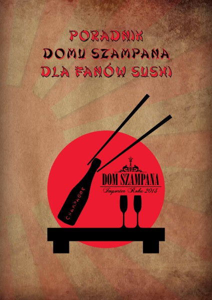 Poradnik Domu Szampana dla fanów sushi luty 2014