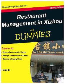 Restaurant Management in Xizhou for Dummies