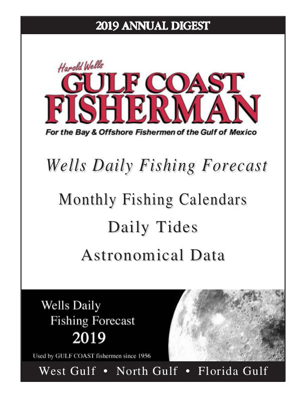 Gulf Coast Fisherman Magazine 2019 WELLS DAILY FISHING FORECAST
