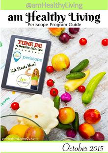am Healthy Living Periscope Program Guide