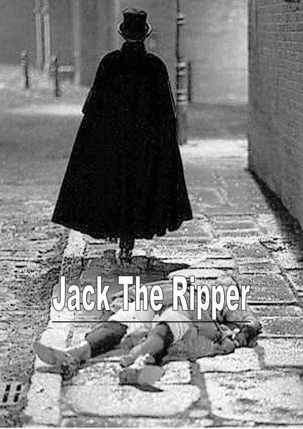 Jack The Ripper: A Serial Killer 1