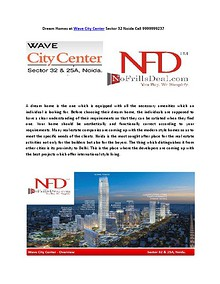 Dream Homes at Wave City Center Sector 32 Noida Call 9999999237