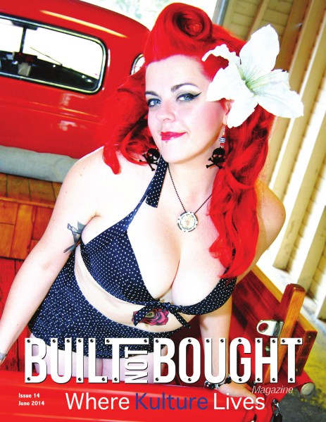 Built Not Bought Magazine Issue 14 June 2014