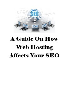 A Guide On How Web Hosting Affects Your SEO
