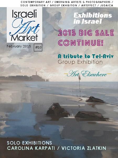 Israeli Art Market Israeli art market #10 - A tribute to Tel-Aviv -