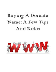 Buying a new domain name : A few tips and rules