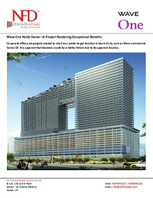 Wave One Sector 18 Noida Is a Pioneering Business
