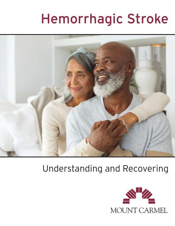 Patient Education Hemorrhagic Stroke: Understanding and Recovering