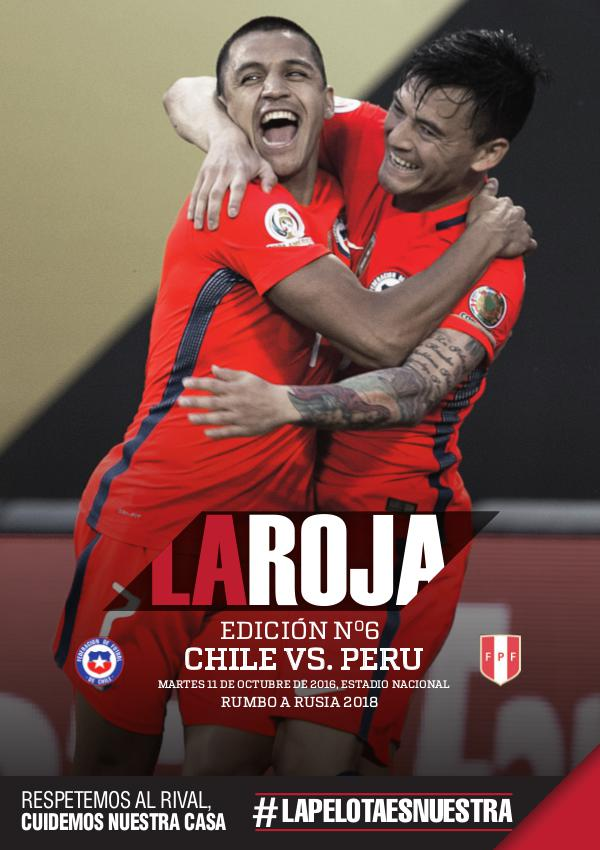 La Roja - Camino a Rusia 2018 La Roja - Chile vs Perú