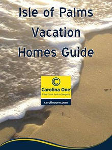 Isle of Palms Vacation Homes Guide