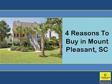 4 Reasons To Buy in Mount Pleasant, SC