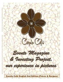 Canela Café, how to have a succesful Coffee Shop & Restaurant