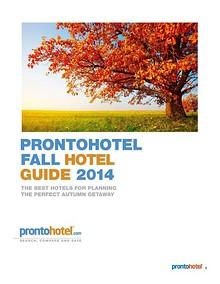 The ProntoHotel Fall Hotel Guide 2014