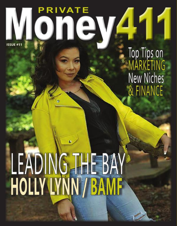 Private Money411 Magazine - The Source for Real Estate Finance PRIVATE MONEY411 - BAMF
