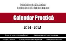 Calendar Practică 2014-2015 Facultatea de Marketing ASE