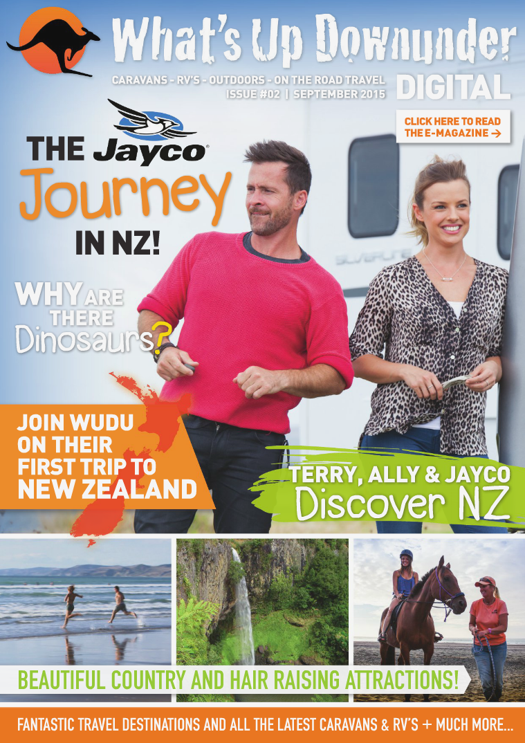What's Up Downunder Digital 2015 Jayco Journey In New Zealand Issue No. 2