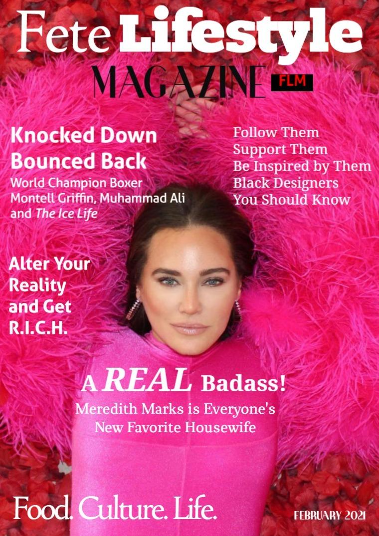 Fete Lifestyle Magazine February 2021 - Reality/Realness Issue