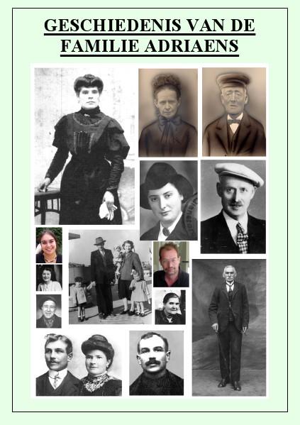 History, Wonder Tales, Fairy Tales, Myths and Legends Geschiedenis van de Familie Adriaens