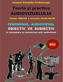 Teoria și practica audiovizualului - seria B