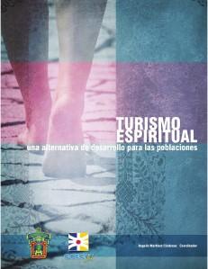 Turismo Espiritual Una alternativa para el desarrollo de las poblacio