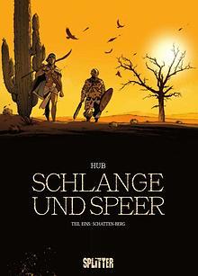 Schlange und Speer Bd. 1