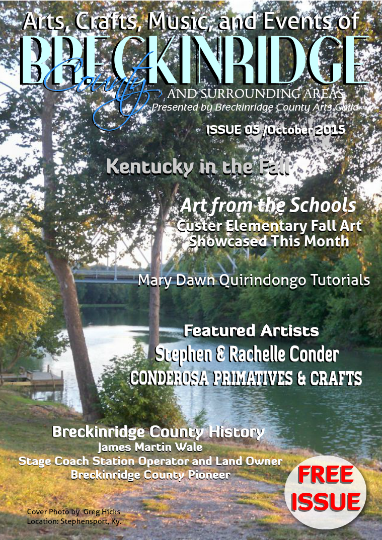Arts, Crafts, Music, & Events of Breckinridge County Issue 5,  October 2015