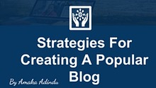 Strategies For Creating A Popular Blog.