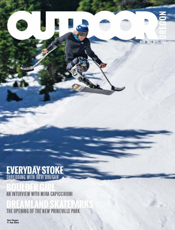 Outdoor Central Oregon Issue 15 | November/December 2019