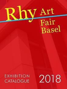 Catalogue of Rhy Art Fair Basel 2018