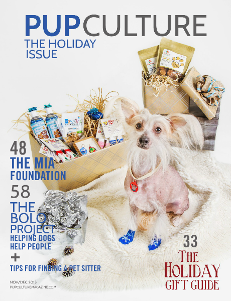 Pup Culture Magazine November/December 2013: The Holiday Issue