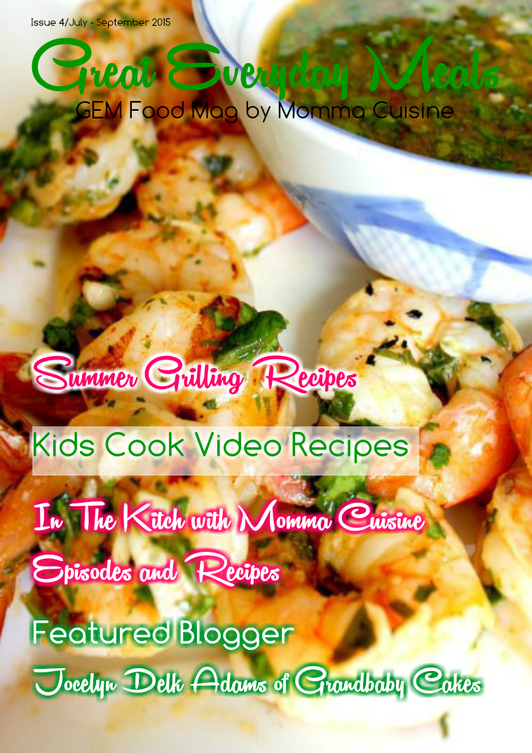 Great Everyday Meals Magazine | By Momma Cuisine Summer 2015
