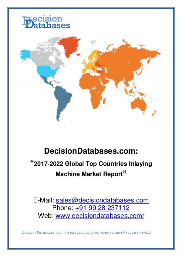 Inlaying Machine Market Report 2017-2022