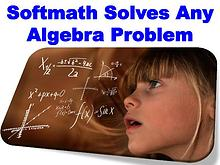 Softmath Solves Any Algebra Problem