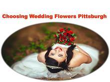 Choosing Wedding Flowers Pittsburgh