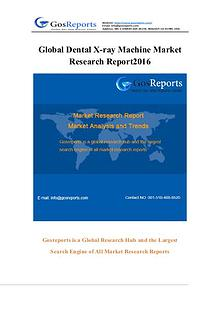 Global Dental X-ray Machine Market Research Report 2016