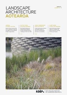 Landscape Architecture Aotearoa Summer 2017