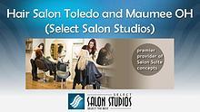 Hair Salon Toledo and Maumee OH (Select Salon Studios)