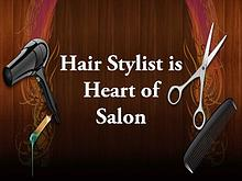 Hair Stylist is Heart of Salon