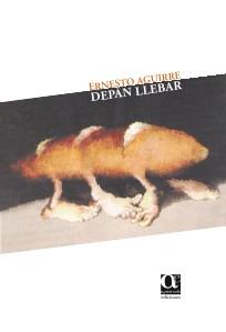 Depán Llebar - Ernesto Aguirre Depán Llebar - Ernesto Aguirre