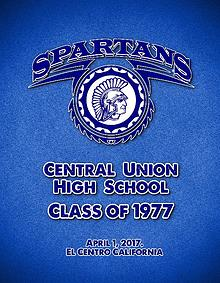 CENTRAL UNION HIGH SCHOOL CLASS OF 1977 REUNION