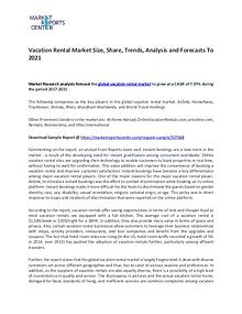 Vacation Rental Market By Trends, Driver, Challenge and Forecasts