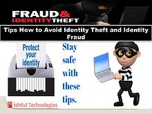 Nishkul Tech Support - Tips How to Avoid Identity Theft and Identity