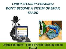 Xorian Infotech - Tips To Avoid Phishing Email Fraud