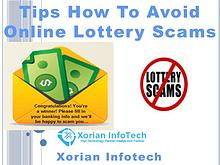 Tips How to Avoid Online Lottery Scams - Xorian Infotech