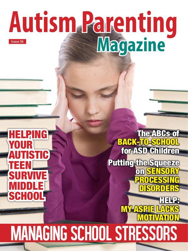 Autism Parenting Magazine Issue 36